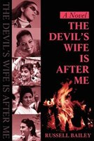 Devil's Wife is After Me - Russell Bailey