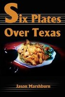 Six Plates Over Texas