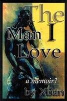The Man I Love: A Memoir?