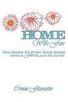 Home with Fun: Ten Steps to Turn Your Home Into a Fun Place to Live!