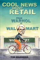 Cool News About Retail: From Warhol to Wal-Mart