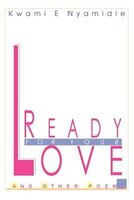Ready for your love: And other poems