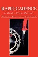 Rapid Cadence: A Drake Simo Mystery