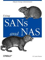 Using Sans And Nas: Help For Storage Administrators