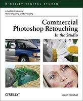 Commercial Photoshop Retouching:  In The Studio: In The Studio