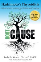 Hashimoto's Thyroiditis: Lifestyle Interventions for Finding and Treating the Root Cause, 2nd Edition