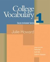 College Vocabulary 1: English For Academic Success