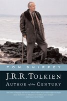 J.r.r. Tolkien: Author Of The Century