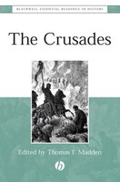 The Crusades: The Essential Readings
