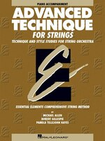 Advanced Technique For Strings (essential Elements Series): Piano Accompaniment