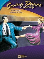 Swing Dance Party: 12 Fun Hits