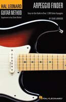 Arpeggio Finder: Easy-to-Use Guide to Over 1,300 Guitar Arpeggios Hal Leonard Guitar Method 6 inch. x 9 inch. Edition