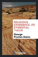 Religious experience, its evidential value