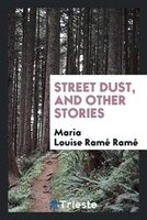 Street dust, and other stories