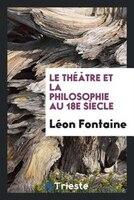 Le théâtre et la philosophie au 18e sìecle