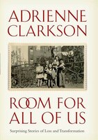 Room For All Of Us: Surprising Stories Of Loss And Transformation