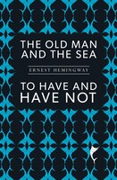 OLD MAN AND THE SEA / TO HAVE AND HAVE NOT