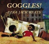 Goggles - Ezra Jack Keats