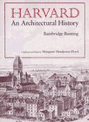 Harvard: An Architectural History
