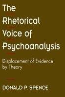 The Rhetorical Voice of Psychoanalysis: Displacement of Evidence by Theory