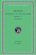 Anabasis of Alexander, Volume II: Books 5-7. Indica