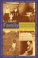 Family: American Writers Remember Their Own