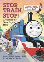 Stop, Train, Stop! A Thomas The Tank Engine Story (thomas & Friends)