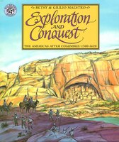 Exploration And Conquest: The Americas After Columbus: 1500-1620
