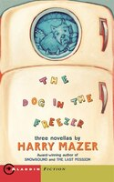 The Dog In The Freezer: A Novel of Pearl Harbor - Harry Mazer