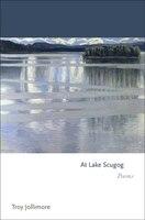 At Lake Scugog: Poems