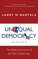 Unequal Democracy: The Political Economy of the New Gilded