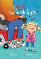 Dad Has a Wheelchair