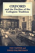 Oxford And The Decline Of The Collegiate Tradition