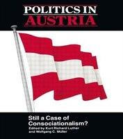 Politics In Austria: Still A Case Of Consociationalism