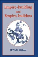 Empire-building And Empire-builders: Twelve Studies