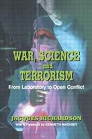 War, Science And Terrorism: From Laboratory To Open Conflict