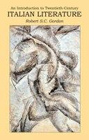 Introduction to Twentieth Century Italian Literature: A Difficult Modernity