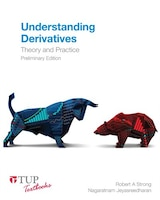 Understanding Derivatives: Theory And Practice