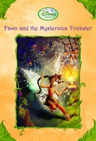 Fawn And The Mysterious Trickster (disney Fairies)