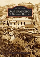 San Francisco: A Natural History