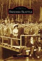 Swedish Seattle - Paul Norlen