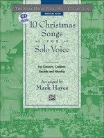 The Mark Hayes Vocal Solo Collection - 10 Christmas Songs For Solo Voice: For Concerts, Contests, Recitals, And Worship (medium Hi