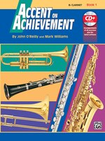 Accent On Achievement, Bk 1: B-flat Clarinet, Book And Cd