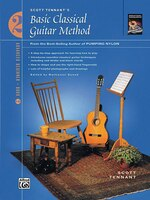 Basic Classical Guitar Method, Bk 2: From The Best-selling Author Of Pumping Nylon