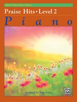 Alfred's Basic Piano Library Praise Hits, Bk 2