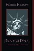 Decade of Denial: A Snapshot of America in the 1990s