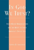 In God We Trust?: Faith-Based Organizations and the Quest to