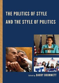 The Politics of Style and the Style of Politics
