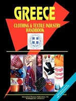Greece Clothing and Textile Industry Handbook