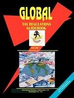 Global Tax Regulations Guidebook, Vol. 1.